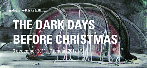 The Dark Days Before Christmas @ With Tsjalling