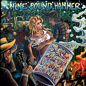 Nine Pound Hammer