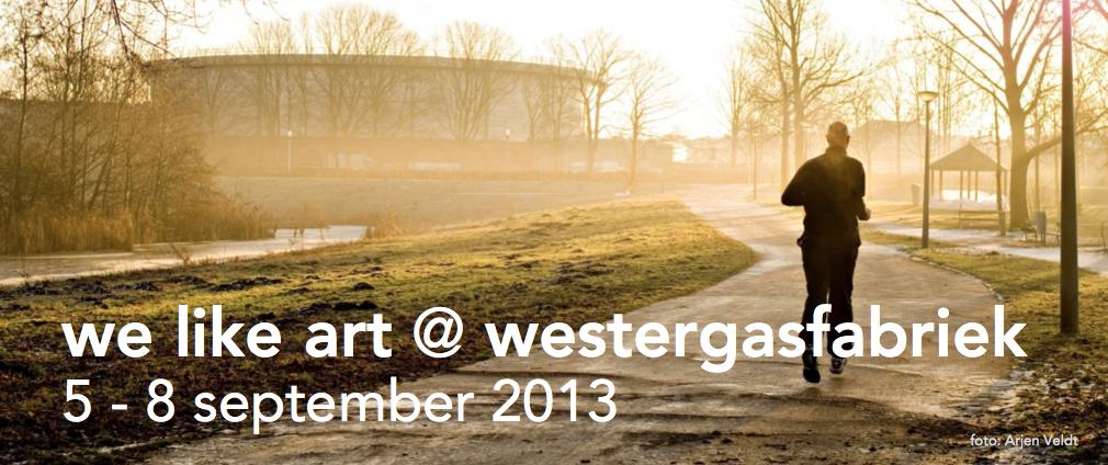 We Like Art @ Westergasfabriek