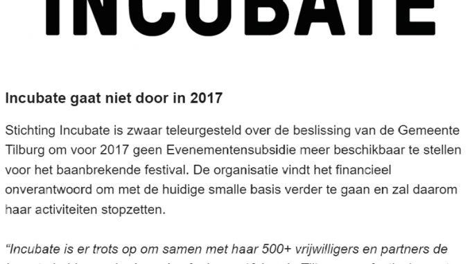 Incubate gaat niet door in 2017