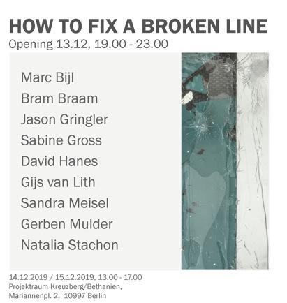 How to Fix a Broken Line @ Kunstraum Kreuzberg